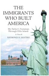The Immigrants Who Built America